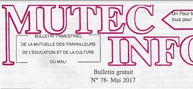 Bulletin d'information de la Mutuelle des Travailleurs de l'Education et de la Culture du Mali (MUTEC)